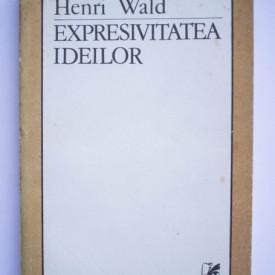 Henri Wald - Ideea vine vorbind