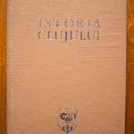 Acad. prof. Stefan Pascu (red.) - Istoria Clujului (editie hardcover)