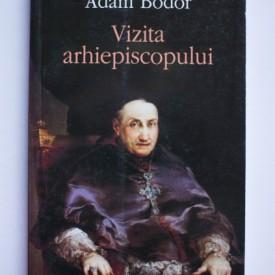 Adam Bodor - Vizita arhiepiscopului