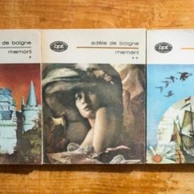 Adele de Boigne - Memorii (3 vol.)