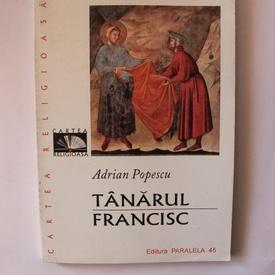Adrian Popescu - Tanarul Francisc