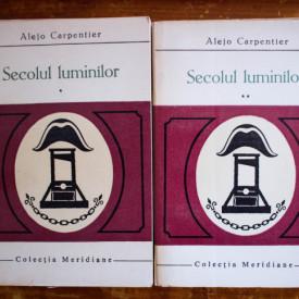 Alejo Carpentier - Secolul luminilor (2 vol.)