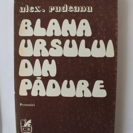 Alex. Rudeanu - Blana ursului din padure