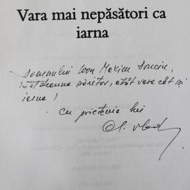 Alexandru Vlad - Vara mai nepasatori ca iarna (cu autograf)