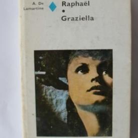 Alphonse de Lamartine - Raphael. Graziella (editie hardcover)