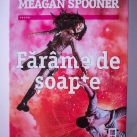 Amie Kaufman, Meagan Spooner - Farame de soapte (al doilea volum al trilogiei Constelatii)