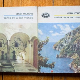 Axel Munthe - Cartea de la San Michele (2 vol.)
