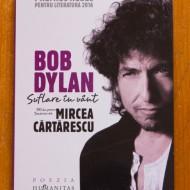 Bob Dylan - Suflare in vant