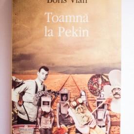 Boris Vian - Toamna la Pekin
