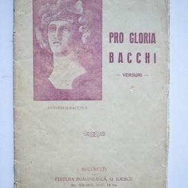 C. Ionescu-Olt - Pro Gloria Bacchi (versuri) (cu autograf)