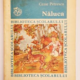 Cezar Petrescu - Naluca