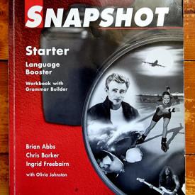 Chris Barker, Brian Abbs, Ingrid Freebairn, Olivia Johnson - Snapshot Starter. Language Booster. Workbook with Grammar Builder