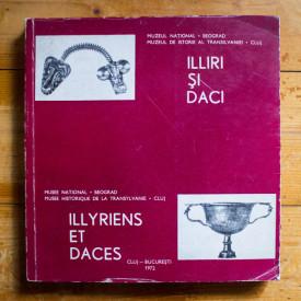 Colectiv autori - Illiri si daci / Illyres et daces (editie bilingva, romano-franceza)