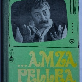 Colectiv autori - Sa radem cu... Amza Pellea (editie hardcover)