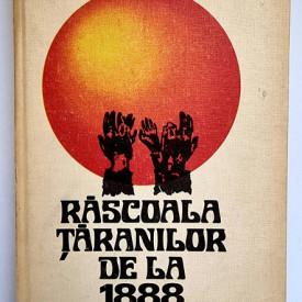 Constantin Corbu - Rascoala taranilor de la 1888 (editie hardcover)