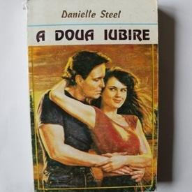 Danielle Steel - A doua iubire