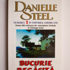 Danielle Steel - Bucurie regasita