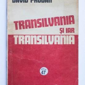 David Prodan - Transilvania si iar Transilvania (consideratii istorice)