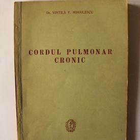 Dr. Vintila V. Mihailescu - Cordul pulmonar cronic
