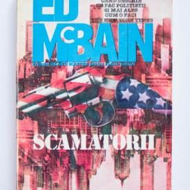 Ed McBain - Scamatorii
