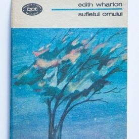 Edith Wharton - Sufletul omului