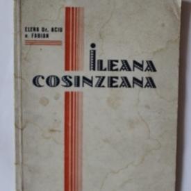 Elena Dr. Aciu n. Fabian - Ileana Cosanzeana (feerie melodramatica in 3 acte si un tablou)