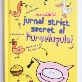 Emer Stamp - Incredibilul jurnal strict secret al purcelusului (editie hardcover)
