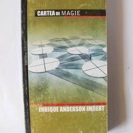 Enrique Anderson Imbert - Cartea de magie