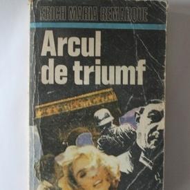 Erich Maria Remarque - Arcul de triumf