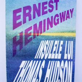 Ernest Hemingway - Insulele lui Thomas Hudson