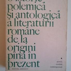 Eugen Barbu - O istorie polemica si antologica a literaturii romane de la origini pana in prezent