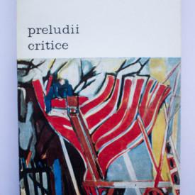 Eugen Schileru - Preludii critice