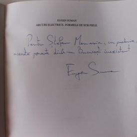 Eugen Suman - Arcuri electrice. Formele de sub piele (cu autograf)