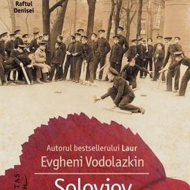 Evgheni Vodolazkin - Soloviov si Larionov (cu autograf)