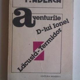 F. Aderca - Aventurile D-lui Ionel Lacusta-Termidor