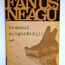 Fanus Neagu - Scaunul singuratatii