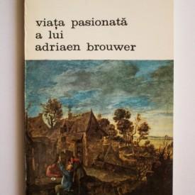 Felix Timmermans - Viata pasionala a lui Adriaen Brouwer