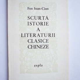 Fen Iuan-Ciun - Scurta istorie a literaturii clasice chineze