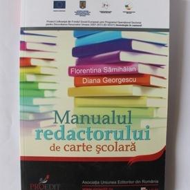 Florentina Sanmihaian, Diana Georgescu - Manualul redactorului de carte scolara