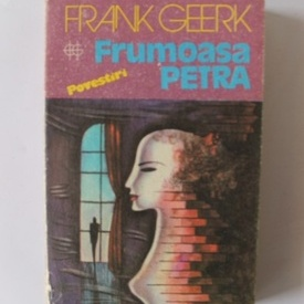 Frank Geerk - Frumoasa Petra