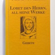 Franz von Assisi - Lobet den Herrn, all seine Werke (editie hardcover)