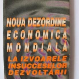 Georges Corm - Noua dezordine economica mondiala