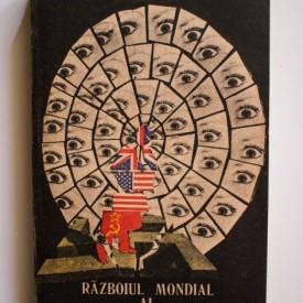 Gh. Buzatu - Razboiul mondial al spionilor (1939-1989)