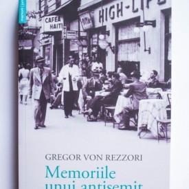 Gregor von Rezzori - Memoriile unui antisemit