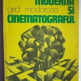 Grid Modorcea - Lumea moderna si cinematograful
