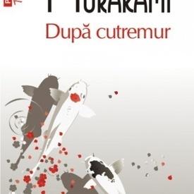 Haruki Murakami - Dupa cutremur
