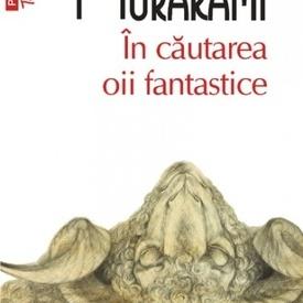 Haruki Murakami - In cautarea oii fantastice