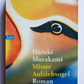 Haruki Murakami - Mister Aufziehvogel
