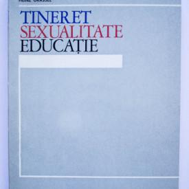 Heinz Grassel - Tineret. Sexualitate. Educatie