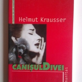 Helmut Krausser - Canisul divei